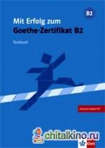 книга Mit Erfolg Zum Goethe Zertifikat B2 Testbuch из жанра Klett